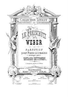 Complete Opera: Piano score by Carl Maria von Weber