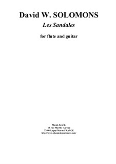 Les Sandales: For flute and guitar by David W Solomons