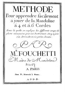 Methode Pour apprendre facilement á jouer de la Mandoline á 4 et á 6 Cordes: Methode Pour apprendre facilement á jouer de la Mandoline á 4 et á 6 Cordes by Giovanni Fouchetti