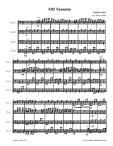Oh! Susanna: For intermediate cello quartet (four cellos) by Stephen Collins Foster