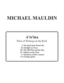 A'ts'ina: Place of Writings on the Rock (string quartet): A'ts'ina: Place of Writings on the Rock (string quartet) by Michael Mauldin