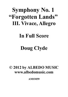Symphony No.1 'Forgotten Lands': Movement III. Vivace, Allegro, AMSM59 by Doug Clyde
