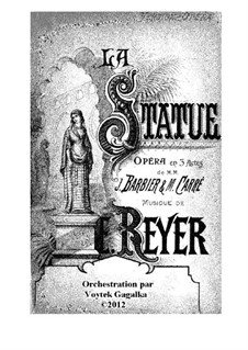 La statue (The Statue): New orchestration (by V. Gagalka) – full score by Ernest Reyer