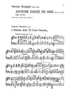 Antiche danze et arie per liuto. Suite No.1: Version for piano by Ottorino Respighi