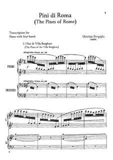 Pini di Roma (Pines of Rome): For piano four hands by Ottorino Respighi