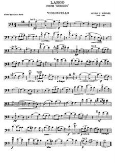 Largo: For cello and piano – cello part by Georg Friedrich Händel