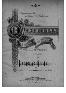 Nine Variations, Final and Fugue, Op.28: First part, second part by Ladislas Aloïz