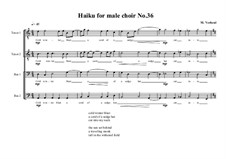 Haiku for male choir No.36, MVWV 457: Haiku for male choir No.36 by Maurice Verheul