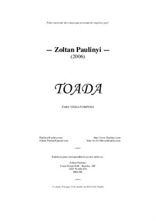 Toada, for viola pomposa solo (revised edition 2012): Toada, for viola pomposa solo (revised edition 2012) by Zoltan Paulinyi
