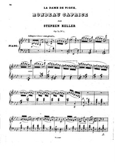 Pieces on Themes from 'La dame de pique' by Halévy, Op.75: No.1 Rondeau-Caprice by Stephen Heller