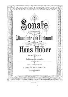 Sonata for Cello and Piano No.3 in C Sharp Minor, Op.114: Score for two performers by Hans Huber