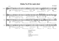 Haiku No.35 for male choir, MVWV 456: Haiku No.35 for male choir by Maurice Verheul