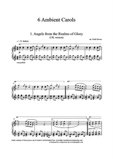 6 Ambient Carols for Solo Piano: 6 Ambient Carols for Solo Piano by Felix Mendelssohn-Bartholdy, folklore, John Francis Wade, Folliott Sandford Pierpoint