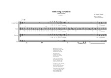 Bible song variations for male choir based on a poem of  Robert Seymour Bridges, MVWV 353: Bible song variations for male choir based on a poem of  Robert Seymour Bridges by Maurice Verheul