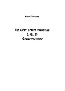 The West Street Variations: 2. No.19 – full score by Martin Twycross