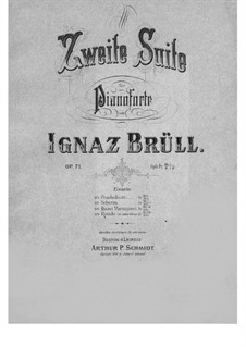 Piano Suite No.2, Op.71: For a single performer by Ignaz Brüll