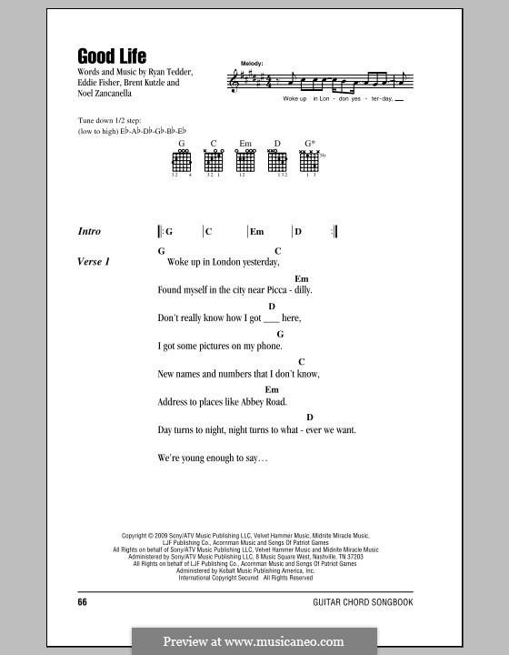 Good Life (OneRepublic): Lyrics and chords by Brent Kutzle, Eddie Fisher, Noel Zancanella, Ryan B Tedder