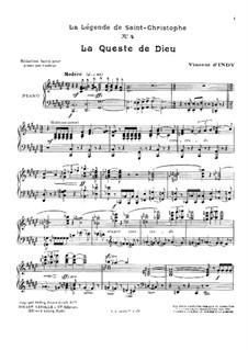 La légende de Saint Christophe, Op.67: No.4 La queste de Dieu, for Piano by Vincent d' Indy