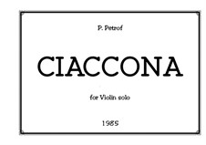 Ciaccona for Violin solo: Ciaccona for Violin solo by Peter Petrof