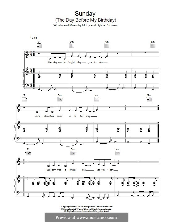 Sunday (The Day Before My Birthday): For voice and piano (or guitar) by Moby, Bert Keyes, Sylvia Robinson