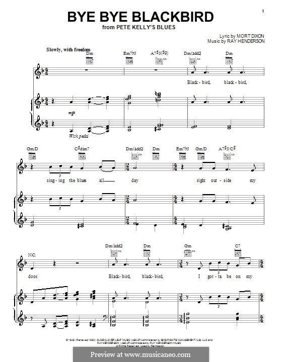 Bye Bye Blackbird: For voice and piano (or guitar) by Ray Henderson