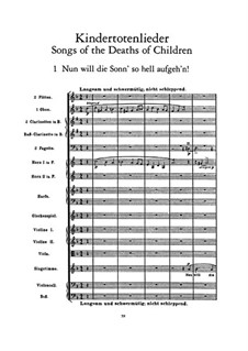 Kindertotenlieder (Songs on the Death of Children): No.1 Nun will die Sonn' so hell aufgeh'n (Now the Sun Wants to Rise as Brightly) by Gustav Mahler