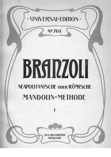 Mandolin-Method for the Neapolitan or Roman Mandolin: Mandolin-Method for the Neapolitan or Roman Mandolin by Giuseppe Branzoli