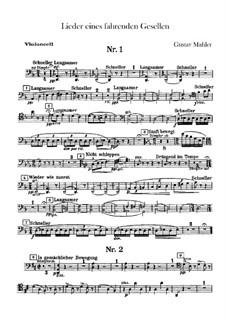Lieder eines fahrenden Gesellen (Songs of a Wayfarer): Cellos part by Gustav Mahler