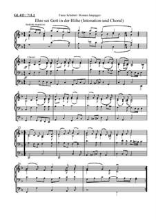 Gesänge zur Feier des heiligen Opfers der Messe, D.872: Ehre sei Gott in der Höhe (Intonation und Choralsatz zum Gloria) by Franz Schubert