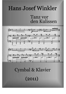 Dance front of the scenes for dulcimer and piano: Dance front of the scenes for dulcimer and piano by Hans Josef Winkler