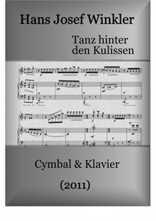 Dance behind the scenes for dulcimer and piano: Dance behind the scenes for dulcimer and piano by Hans Josef Winkler