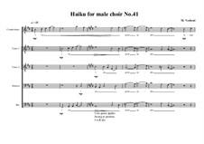 Haiku No.41 for male choir, MVWV 462: Haiku No.41 for male choir by Maurice Verheul