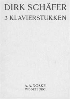 3 Piano Pieces, Op.10: 3 Piano Pieces by Dirk Schäfer