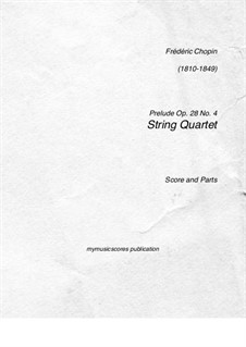 No.4 in E Minor: For string quartet by Frédéric Chopin
