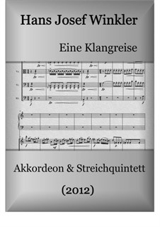 A sound journey for accordion and string quintet: Full score and parts by Hans Josef Winkler