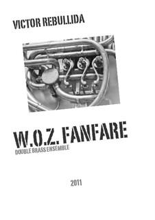 W.O.Z. Fanfare: W.O.Z. Fanfare by Victor Rebullida