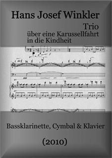 Trio on a carousel ride into the childhood: Trio on a carousel ride into the childhood by Hans Josef Winkler
