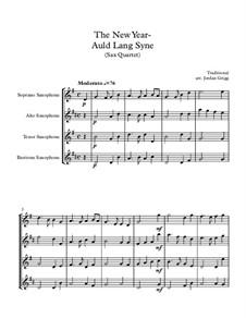 Auld Lang Syne: For saxophone quartet by folklore