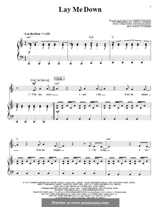 Lay Me Down (Passion): For voice and piano (or guitar) by Chris Tomlin, Jason David Ingram, Jonas Myrin, Matt Redman