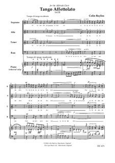 Tango Affettolato for choir: Tango Affettolato for choir by Colin Bayliss