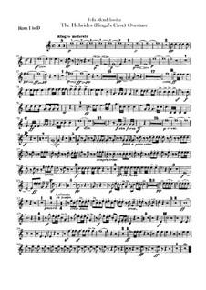 Die Hebriden oder Die Fingalshöhle (Hebrides Overture), Op.26: French horns part by Felix Mendelssohn-Bartholdy