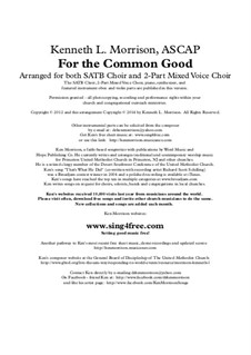 For the Common Good: Full score, parts by Ken Morrison