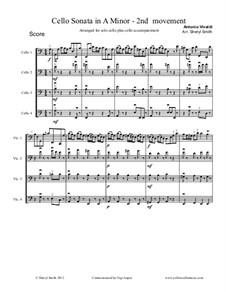 Sonata for Cello No.3 in A Minor, RV 43: Movement II, arranged for solo cello plus three cello accompaniment by Antonio Vivaldi