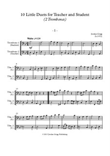 10 Little Duets for Teacher and Student: For two trombones by Jordan Grigg