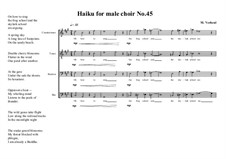 Haiku No.45 for male choir, MVWV 466: Haiku No.45 for male choir by Maurice Verheul