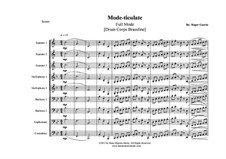 Mode-ticulate: Full mode (drum corps) by Roger Garcia