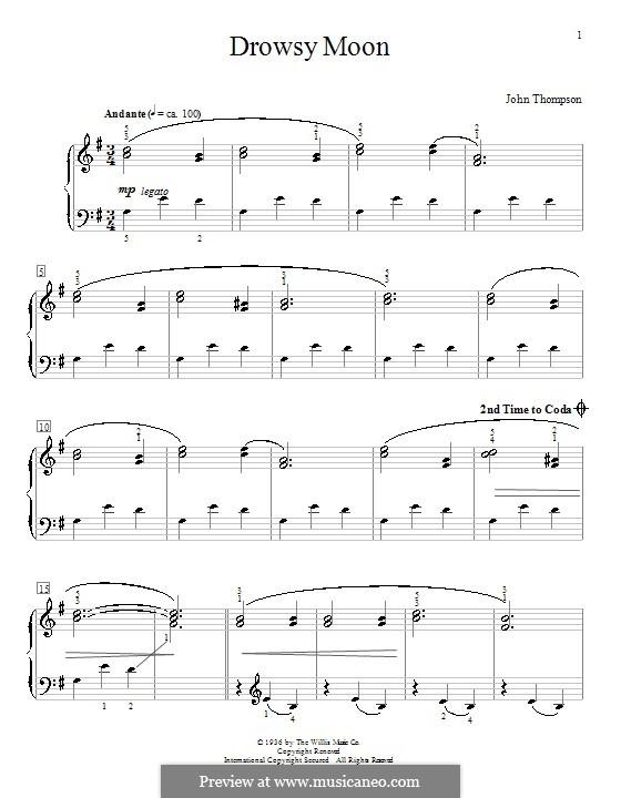 Drowsy Moon: For piano by John Thompson