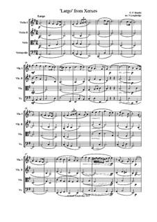 Largo: For string quartet by Georg Friedrich Händel