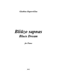 Blues Dream, gk 297: Blues Dream by Giedrius Kuprevičius