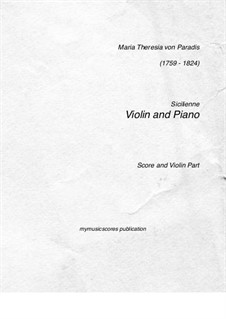 Sicilienne in E Flat Major: For violin and piano by Maria Theresia von Paradis